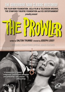Film Noir Classic Restored:  The Prowler (1951)