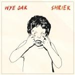shriek wye oak