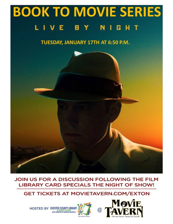 Live By Night Book To Movie Event Chester County Library