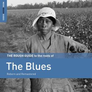 Rouch Guide to the roots of the Blues