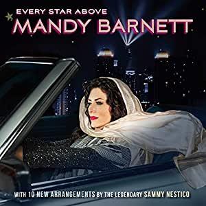 Every Star Above Mandy Barnett